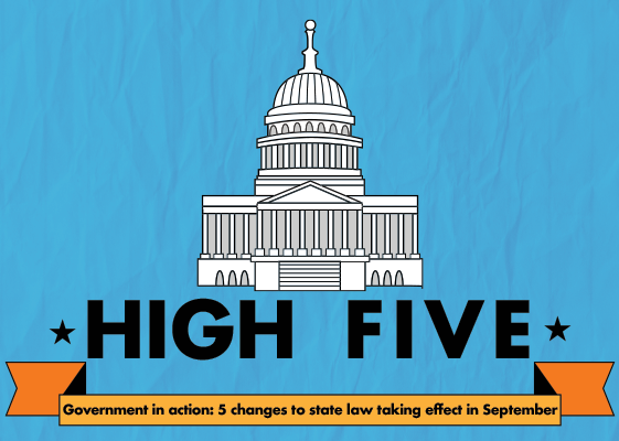 Government in action: 5 changes to state law taking effect in September